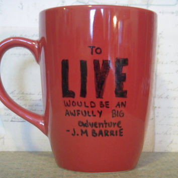 "J.M Barrie Peter Pan and Hook Hand Painted Quote Mug ""To live would be an awfully big adventure."""
