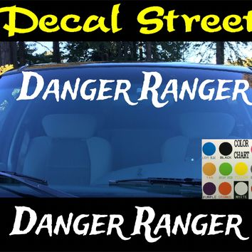 Danger Ranger Windshield Visor Die Cut Vinyl Decal Sticker