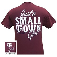 Texas A&M  Just A Small Town Girl Girlie Bright T Shirt
