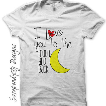Iron on Moon Shirt PDF - Nursery Iron on Transfer / Digital Love You to the Moon and Back Print / Baby Shower Gift / Kid Love Tshirt IT391-C