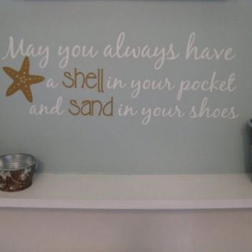 May You Always Have a Shell In Your Pocket Beachy Wall Decal Medium