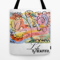 Life Is Beautiful Watercolor Tote Bag by Misty Diller of Misty Michelle Design