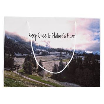 Keep Close to Nature's Heart Large Gift Bag