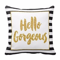 Hello Gorgeous - Black and White Stripes with Gold Letters