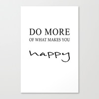 happy more Canvas Print by Steffi Louis Finds&art