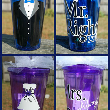 Set of 2 Mr. Right and Mrs. Always Right Bridal tumblers - 16oz Personalized Acrylic