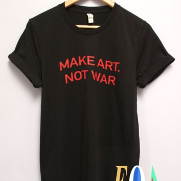 Make Art, Not War Black Graphic Unisex Tee