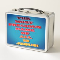 The Name Jesus Is The Most Precious Of All! Metal Lunch Box