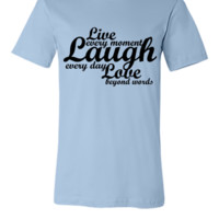 live laugh love quote - Unisex T-shirt