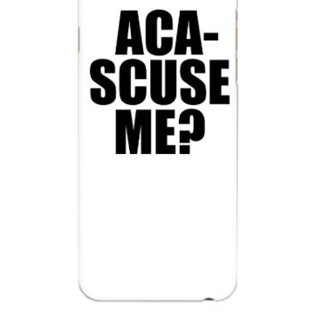 ACA SCUSE ME - iphone 6 Plus Case