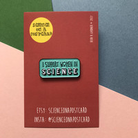 I Support Women In Science Enamel Pin Badge - Steminist - Turquiose / Teal / Black / White