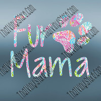 Preppy Pattern Fur Mama Decal   Pet Mom   Truck and Car Vinyl Decals   Fur Baby Decal   Dog Decal   Cat Decal   Yeti Tumbler   MacBook   388