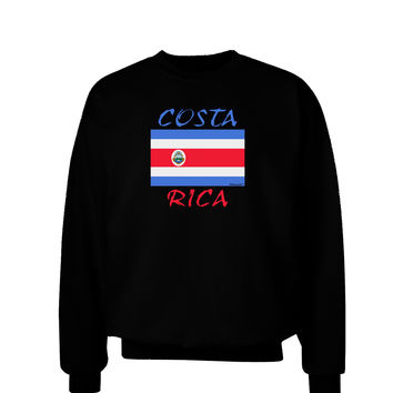 Costa Rica Flag Adult Dark Sweatshirt