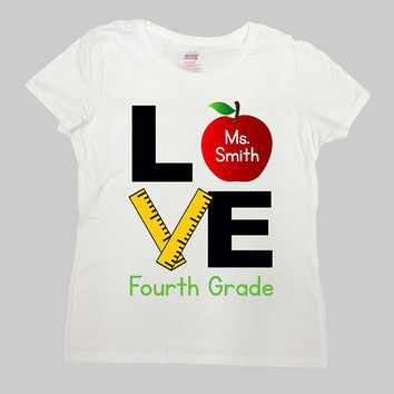 4th Grade Shirt Fourth Grade Teacher Shirt Back To School Shirt Teacher Appreciation Gifts Custom Name Love Shirt Mens Ladies Tee - SA977