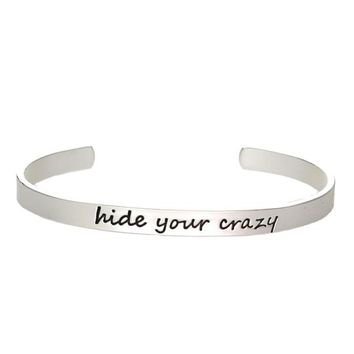 Hide Your Crazy Script Cuff Bracelet
