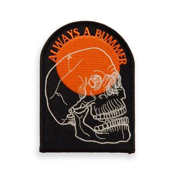 Always A Bummer Skull Patch