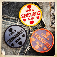 I am a SENSUOUS MAN – Round Patch Authentic Vintage 60s 70s Denim Hippy Hippie Boho