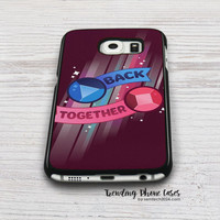 Back Together Steven Universe Samsung Galaxy S6 Case Cover for S6 Edge S5 S4 Case