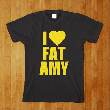 I Love Fat Amy Funny Pitch Perfect Movie T Shirt