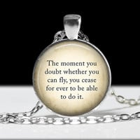 Peter Pan Pendant Wearable Art Quote Pendant Charm Inspirational Necklace