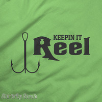 Funny Fishing T Shirt - Keepin It Reel Fish Hook Shirt - Fisherman Shirts Men Women