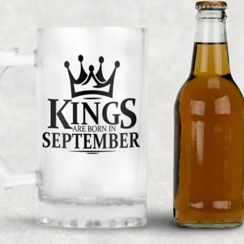 Kings are Born in September Frosted Beer Mug, 16oz Frosted Beer Stein