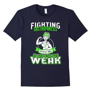 Fighting Gastroparesis Everyday is Not For The Weak