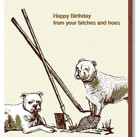 Happy Birthday from Your Bitches and Hoes Card - PRE-ORDER, SHIPS LATE MARCH