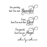 Marilyn Monroe quote I'm pretty, but I'm not beautiful... wall decal sticker words WW3034