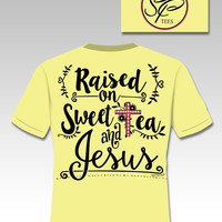 Sassy Frass Raised on Sweet Tea & Jesus Christian Girlie Bright T Shirt
