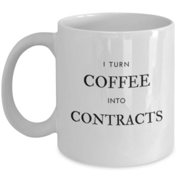 I Turn Coffee Into Contracts - Realtor Gifts - Real Estate Gift - Perfect Gift for Sibling, Parent, Relative, Coworker, Roommate - Birthday Gift - Christmas Gift