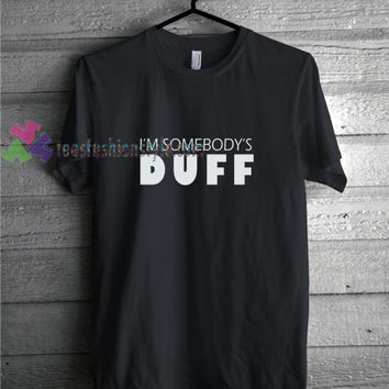 Somebody Duff t shirt gift tees unisex adult cool tee shirts buy cheap