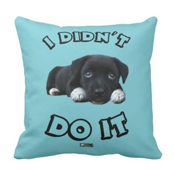 Didn't Do It Design by Kat Worth Throw Pillow