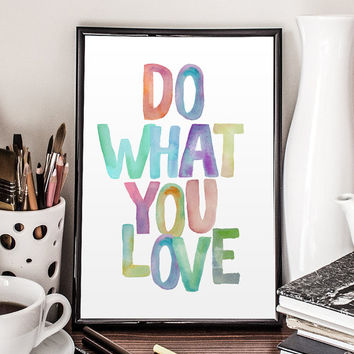 "Hand Lettered Calligraphy Print ""Do What You Love"" Calligraphy Wall Art Watercolor Letters Watercolor Print Rainbow Watercolor WATERCOLOR"