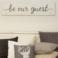 Be our guest sign, guest bedroom, rustic wall decor, rustic decor, guest room decor, guest bedroom sign, rustic guest bedroom