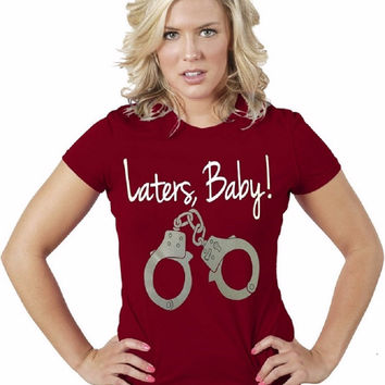 Laters Baby - 50 Shades of Gray Women's T-Shirt