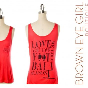 Judith March Pocket Tank 'Love Me Like You Love Football Season' | Brown Eye Girl Boutique