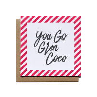 You Go Glen Coco Card