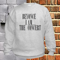 Beyoncé I Am The Concert sweater Sweatshirt Crewneck Men or Women Unisex Size