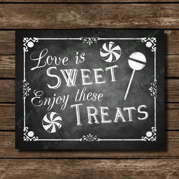 Printable LOVE is Sweet - Chalkboard Wedding Sign or card front - DIY Download and Print
