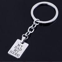 [Happy Father's Day] Fashion Rectangle My Dad My Hero Pendant Keyring Keychain Men Accessories Women Jewelry Gifts Xmas Party