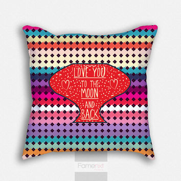 Decorative Throw Pillow. Decorative Colorful Love You to the Moon and Back Pattern Pillow Cover. 18 inch. Double sided Print