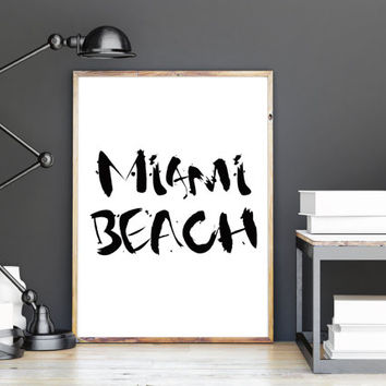 "Typography print, Printable art "" MIAMI BEACH "" Wall art , art poster, Instant Download"