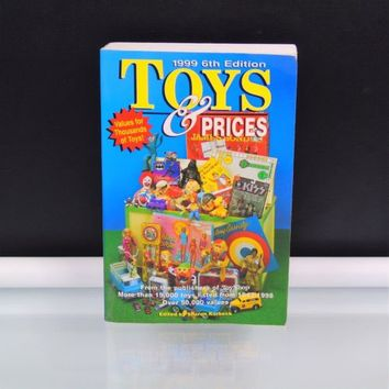 1999 Toys and Prices 1998 Paperback Toy Collectors Price Guide Book