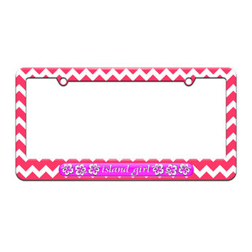 Island Girl Pink - Tropical Hibiscus Hawaii - License Plate Tag Frame - Pink Chevrons Design