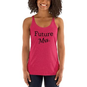 Future Mrs. Women's Racerback Tank