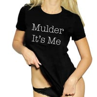 Mulder It's Me The X-Files Agent Scully Agent Mulder T Shirt womens tops bella