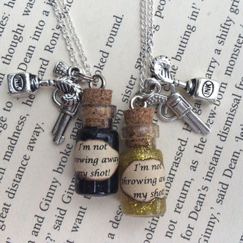 Hamilton Musical inspired I'm Not Throwing Away My Shot Bottle Necklace / Pendant / Bookmark / Earrings / Decoration / Keyring