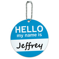 Jeffrey Hello My Name Is Round ID Card Luggage Tag