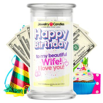 Happy Birthday to my Beautiful Wife! I Love You! | Happy Birthday Cash Money Candle®